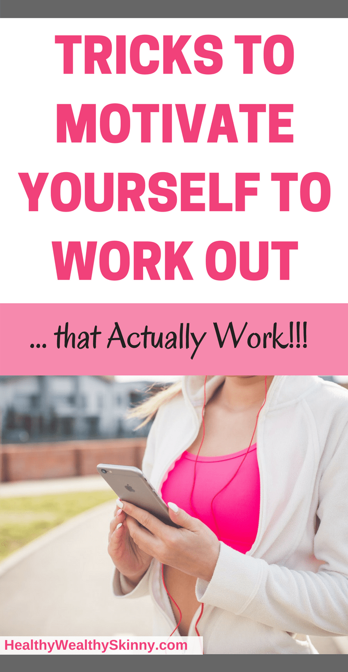 motivate yourself to work out
