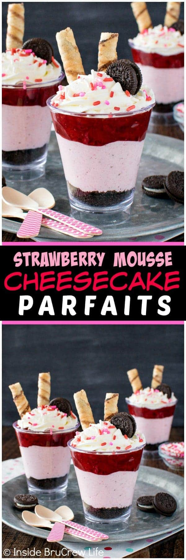 Strawberry Mousse Cheesecake Parfaits by Inside BruCrew Life | Valentine's Day is perfect for sweet treats. Check out these 7 easy Valentine's Day Desserts.  You'll get easy dessert recipes that you can make for your loved ones on Valentine's Day.  Valentine's day dessert recipes are festive and can be super easy. #ValentinesDayDesserts #ValentinesDay #desserts #dessertgifts #HWS #healthywealthyskinny