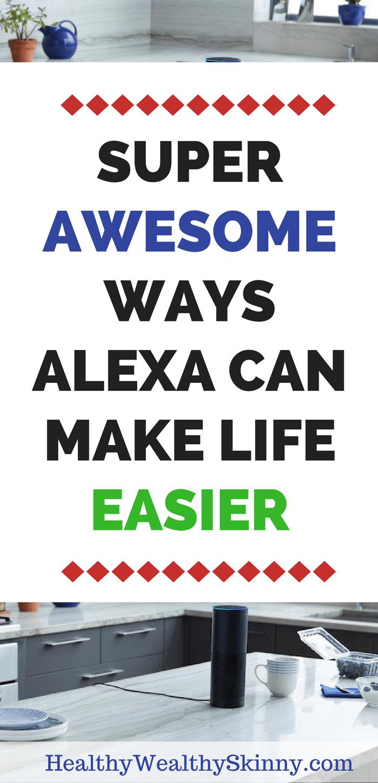 ways alexa can make life easier