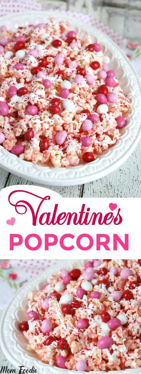 Valentine's Popcorn by Mom Foodie | Valentine's Day is perfect for sweet treats. Check out these 7 easy Valentine's Day Desserts.  You'll get easy dessert recipes that you can make for your loved ones on Valentine's Day.  Valentine's day dessert recipes are festive and can be super easy. #ValentinesDayDesserts #ValentinesDay #desserts #dessertgifts #HWS #healthywealthyskinny