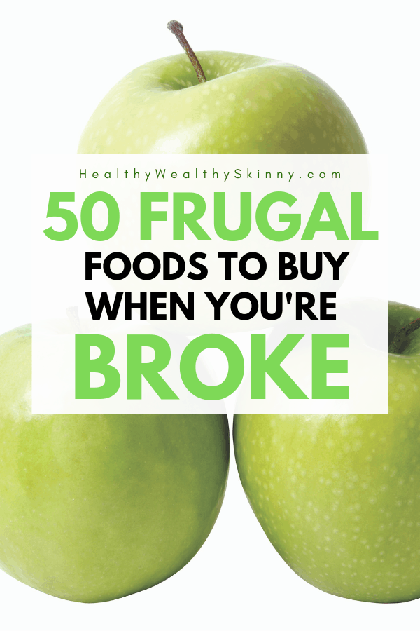 Frugal Foods | There are key food items you should be buying if your money is tight. Buy these cheap foods and maximize your food budget. Learn the 50 frugal foods should be buying if you are broke. Also get frugal recipes you can make with the cheap healthy food from your frugal shopping list. #frugalliving #frugaltips #savingmoney #foodbudget #personalfinance #ifyourebroke #healthywealthyskinny #HWS #moneysavingtips #cheapfood
