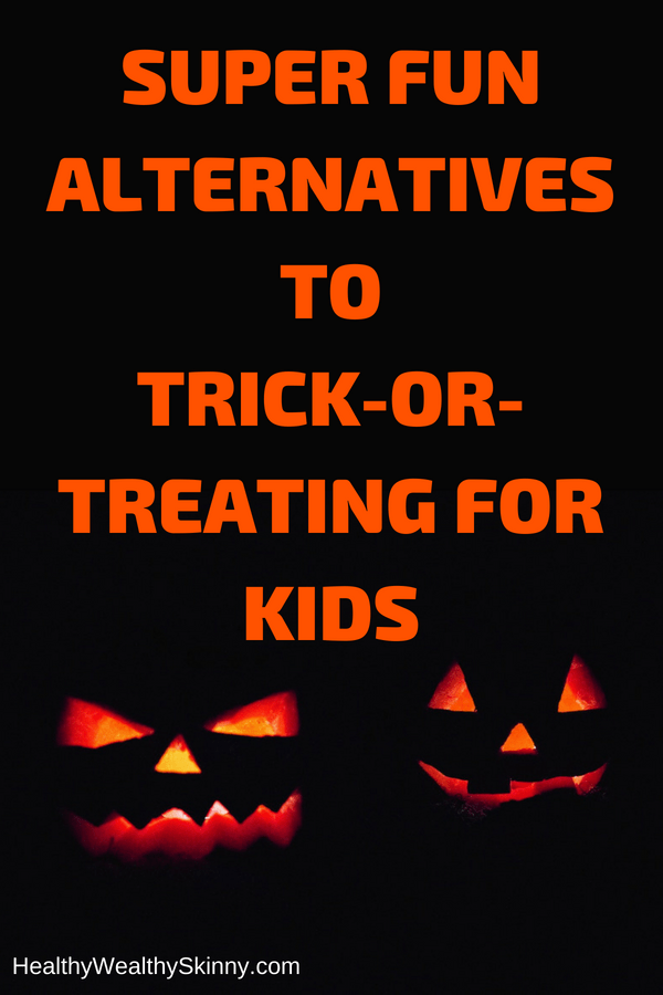 Alternatives to Trick-or-Treating for Kids