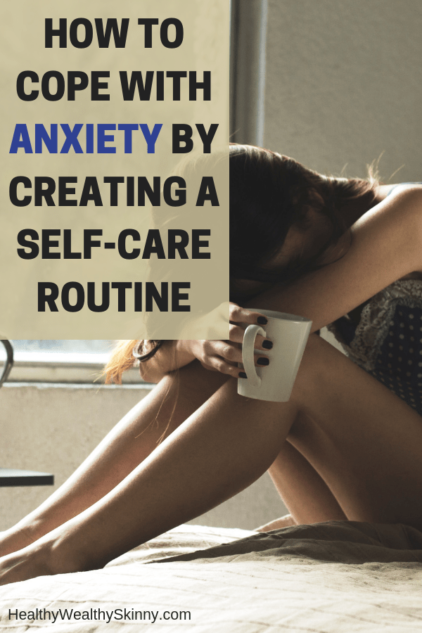 Anxiety | Anxiety disorders affect 40 million adults in the United States alone.  The majority of anxiety suffers deal with it on a regular basis, often at least once a day. Instead of letting it consume you, learn how to cope with anxiety by creating a self-care routine. #anxiety #livewithanxiety #selfcareroutine #selfcare #HWS #healthywealthyskinny