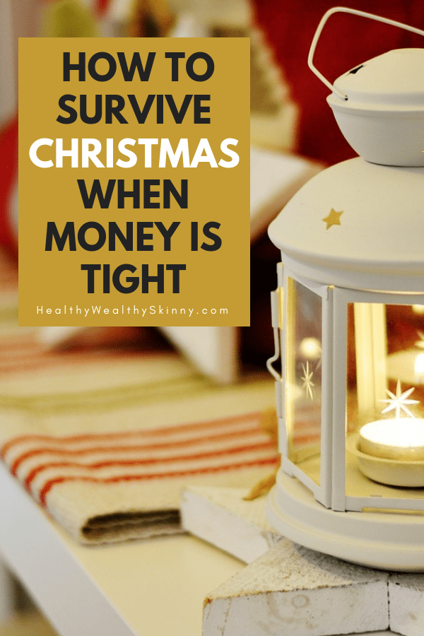 How to Survive Christmas When You're Broke | Learn how to have a frugal and magical Christmas with your family. #frugaltips #savingmoney #frugal #Christmas #HWS #healthywealthyskinny #frugalchristmas
