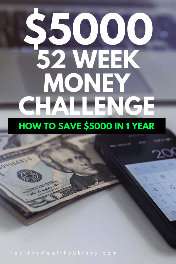 Learn how to save $5000 in one year by following this simple 52 week savings challenge. #savingmoney #moneysavingtips #52weekmoneysavingchallenge #HWS #healthywealthyskinny