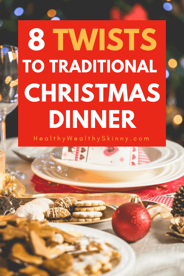 Traditional family Christmas and Thanksgiving recipes are great.  But when it comes to food you can add a little twist to it by changing up the traditional recipes to make them a little different - and possibly even better than the original. #christmasdinner #christmasrecipes #Thanksgiving #Thanksgivingrecipes #traditionalrecipes #HWS #healthywealthyskinny