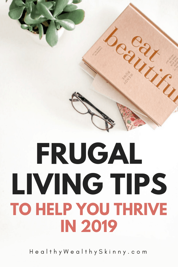 50 Frugal Living tips | Frugal Living does not mean living without the things you enjoy.  Learn 50 frugal living tips to help you thrive in 2019. #frugalliving #frugal #frugallivingtips #HWS #healthywealthyskinny