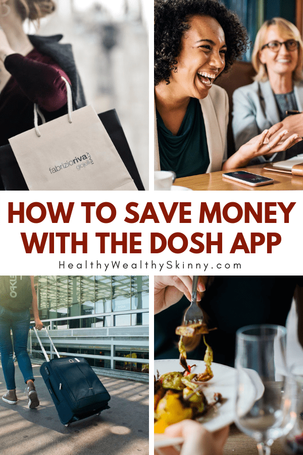 How to Save Money with the Dosh App | The Dosh Cash Back App allows you to save money on things that you buy every day like food, gas, clothing, and travel.  Find out how you could be saving money automatically. #savingmoney #cashback #doshapp #dosh #frugaltips #HWS #healthywealthyskinny