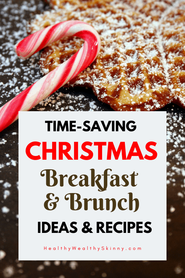 If you are entertaining family and friends for the holidays you'll need breakfast and brunch ideas.  Get time-saving Christmas breakfast and brunch ideas and recipes to help you feed your guest during the holidays. #breakfast #brunch #holidayrecipes #christmasbreakfast #christmasbrunch #HWS @healthywealthyskinny
