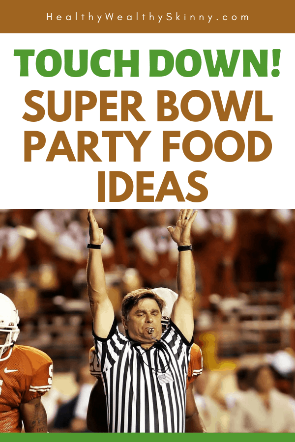 Super Bowl Party Food Ideas for your next super bowl party.  Get Super Bowl recipes for appetizers, main dishes,  chicken wings, drinks and cocktails. Find party food recipes to make your football party a crowd favorite. #superbowl #partyfood #partyrecipes #foodanddrink #superbowlparty #HWS #healthywealthyskinny