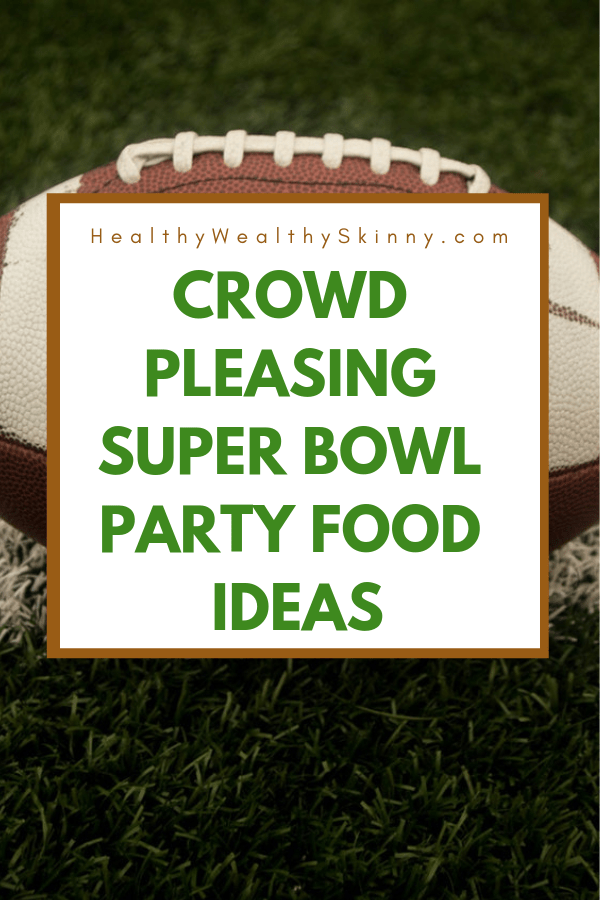 Get rave reviews from your family and friends with these Super Bowl Party Food Ideas for your next super bowl party.  Get Super Bowl recipes for appetizers, main dishes,  chicken wings, drinks and cocktails. Find party food recipes to make your football party a crowd favorite. #superbowl #partyfood #partyrecipes #foodanddrink #superbowlparty #HWS #healthywealthyskinny