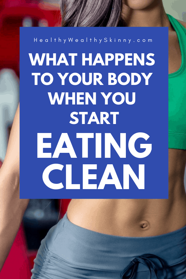 What happens to your body when you start clean eating? Once you start eating clean you will notice immediate changes to your body. As you continue to eat healthily you will continue to benefit from a wealth of positive body changes. Learn 12 benefits of clean eating that will increase your wellness. Eating healthy will change your body in many positive ways. #cleaneating #healthyeating #healthyfood #cleanfood #wellness #foodanddrink #fitness #HWS #healthywealthyskinny