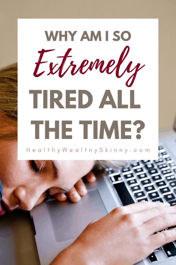 Are you tired every day no matter how much sleep you get? Do you constantly ask yourself... Why am I so tired all the time? Find out 10 possible lifestyle and medical causes of fatigue and being tired all the time.  Also get information on how you can boost your energy and stop feeling tired. #fatigue #tiredness #chronicfatigue #wellness #health #sleep #lackofsleep #HWS #healthywealthyskinny