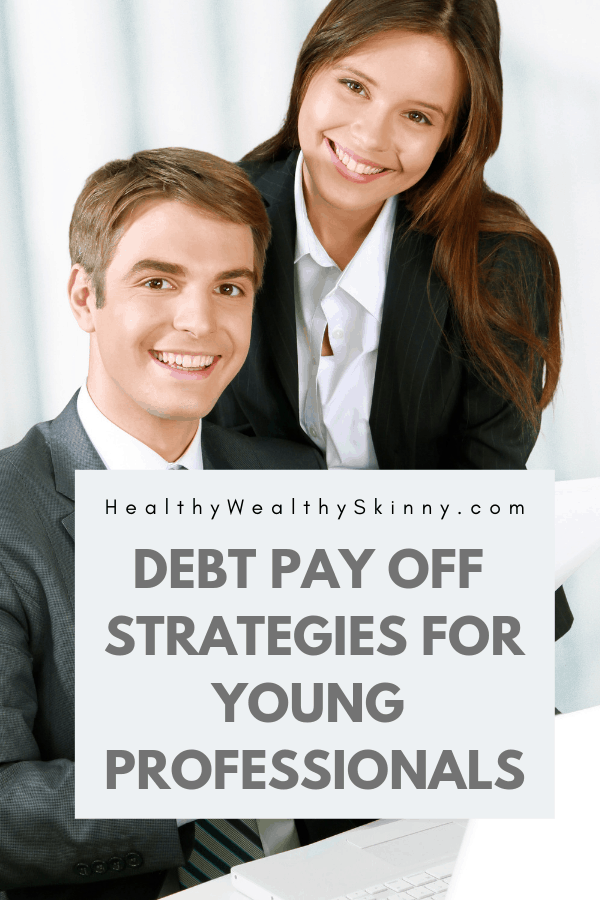 Debt Payoff | Young professionals are the pioneers of the future.  They are embarking on new discoveries, ground breaking inventions and are the face of the new workforce.  Having too much debt can limit the financial capabilities of young professionals.  Learn the best debt pay off Strategies for young professionals. #debt #debtpayoff #HWS #healthywealthyskinny
