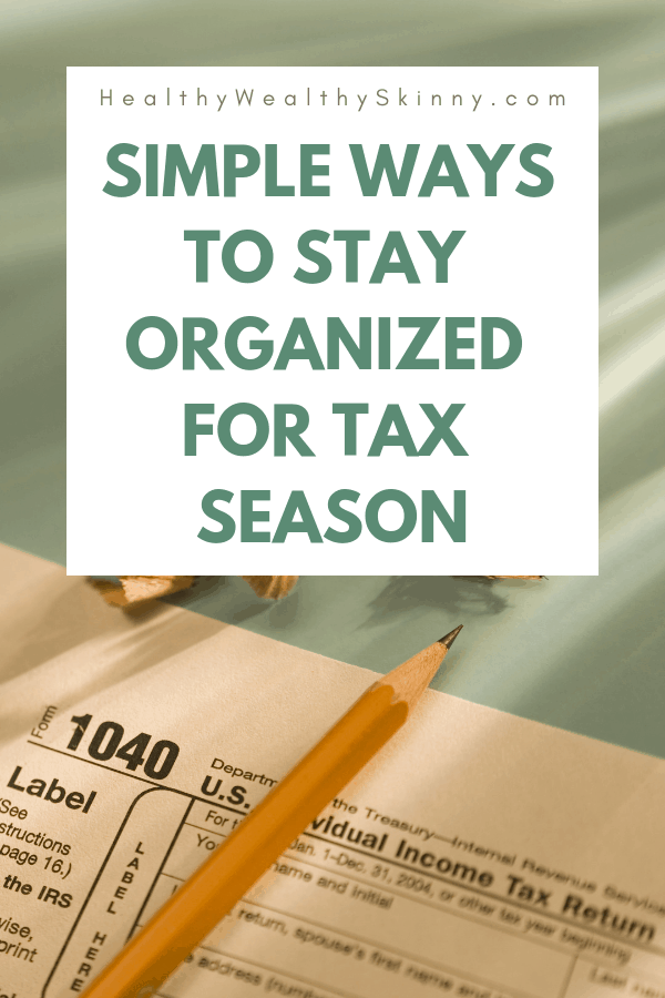 Looking for ways to stay organized for tax season? Or how to organize tax documents for your accountant?  Knowing where to store tax documents, how to use tax organization worksheets, and the best way to organize receipts electronically will help make tax season a breeze. #organization #taxdocuments #organized #HWS #healthywealthyskinny