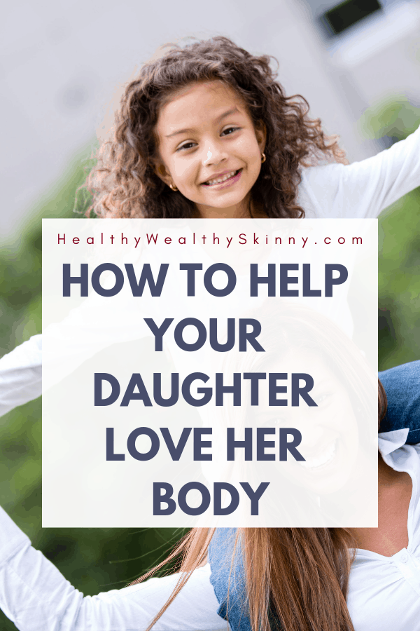 A very important concern for parents today is how to stop body image issues. You might be wondering, how do I promote a positive body image? Or even, how to stop body image issues before they start? You play a very important role in how your daughter feels about her body. The things that you say concerning your body and the body of other women play a huge role in how your daughter thinks. Learn how to promote a healthy body image and how to help your daughter love her body. #bodyimage #bodyimageissues #selflove #wellness #positivebodyimage #negativebodyimage #lowselfesteem #HWS #healthywealthyskinny
