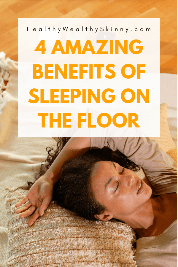 Benefits of Sleeping on the Floor - There are some amazing health benefits of sleeping on the floor. There are many people who favor not sleeping on a mattress.  Discover the benefits of sleeping on the floor and learn if you can enjoy the health benefits. Also become of aware of a few of the disadvantages of sleeping on the floor. #HWS #healthywealthyskinny #sleepingonthefloor #qualitysleep #relievebackpain