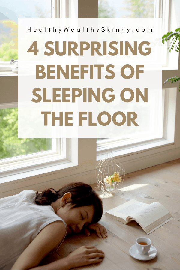 Benefits of Sleeping on the Floor - There are some surprising health benefits of sleeping on the floor. There are many people who favor not sleeping on a mattress.  Discover the benefits of sleeping on the floor and learn if you can enjoy the health benefits. Also become of aware of a few of the disadvantages of sleeping on the floor. #HWS #healthywealthyskinny #sleepingonthefloor #qualitysleep #relievebackpain