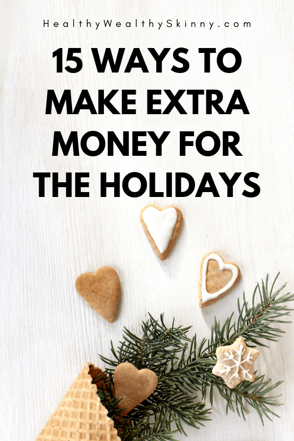 The holiday season can be super expensive. With dinners, parties, gifts, and travel your budget can take a big hit.  Discover 15 ways to make extra money before the holiday season arrives.  By starting now you can have a all cash Christmas with no lingering debt in the New Year.  #makeextramoney #savingforholidays #cashchristmas #HWS #healthywealthyskinny