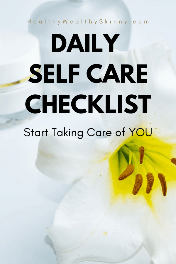 Self Care Checklist | Start taking care of you by using our free daily self care checklist. It is a self care printable that you can use to track your weekly self care routine. #selfcare #selfcarechecklist #selfcare printable #wellness #HWS #HealthyWealthySkinny