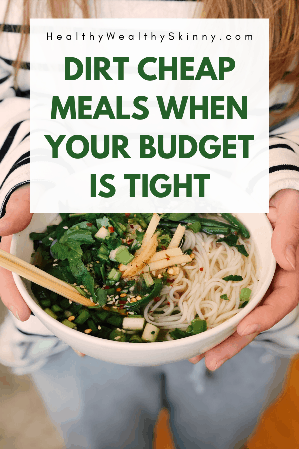 Dirt Cheap Meals | Find over 30 cheap meals you can make when your money is tight. Many of these meals fall under $5 per serving. Stretch your grocery budget by making these frugal meals for your family. #cheapmeals #dirtcheapmeals #frugalmeals #cheaprecipes