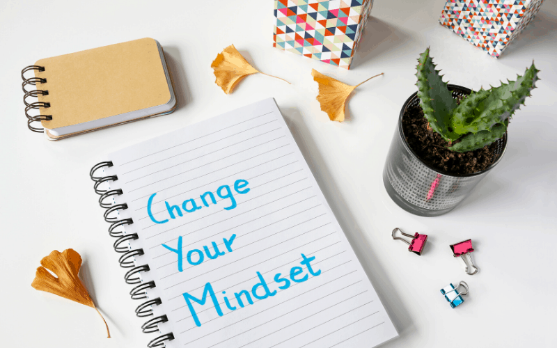 Not Changing Your Mindset