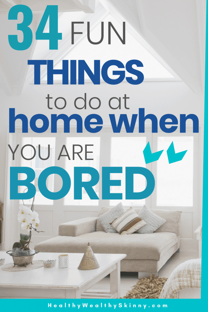 Fun things to do at home when you are bored. Fun things to do at home for teens, family, kids, and alone. #funthingstodoathome