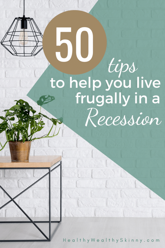 Frugal living tips to help survive during a recession. Frugal living tips extreme to frugal living tips to simplify your life. Use these frugal living tips to save money. #frugallivingtips #HWS #healthywealthyskinny