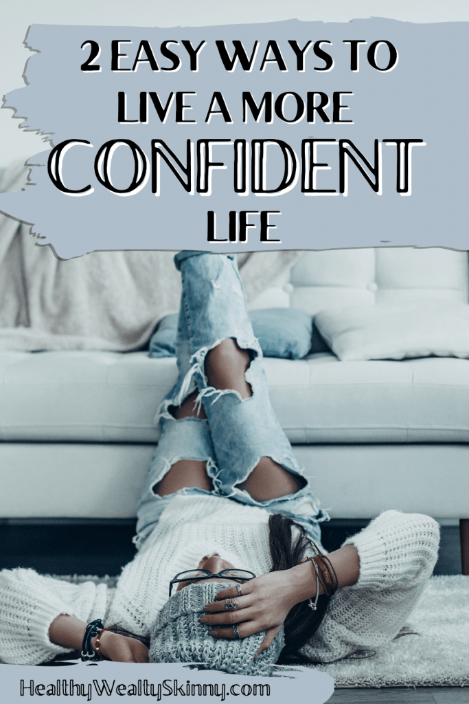 Confidence is a virtue that most of us have, but very few effectively use it to full advantage. You can achieve monumental feats if you just become more self-confident. Discover 2 Easy Ways to Live a More Confident Life.